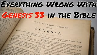 Everything Wrong With Genesis 33 in the Bible