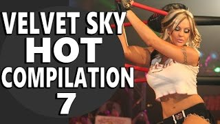 TNA Knockout Velvet Sky HOT Compilation- 7