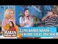 seafood balas dendam luna maya nafsu banget makannya makan bareng luna 18 12