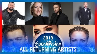 Eurovision 2019 - ALL RETURNING ARTISTS