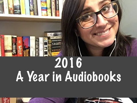 2016 || A Year in Audiobooks