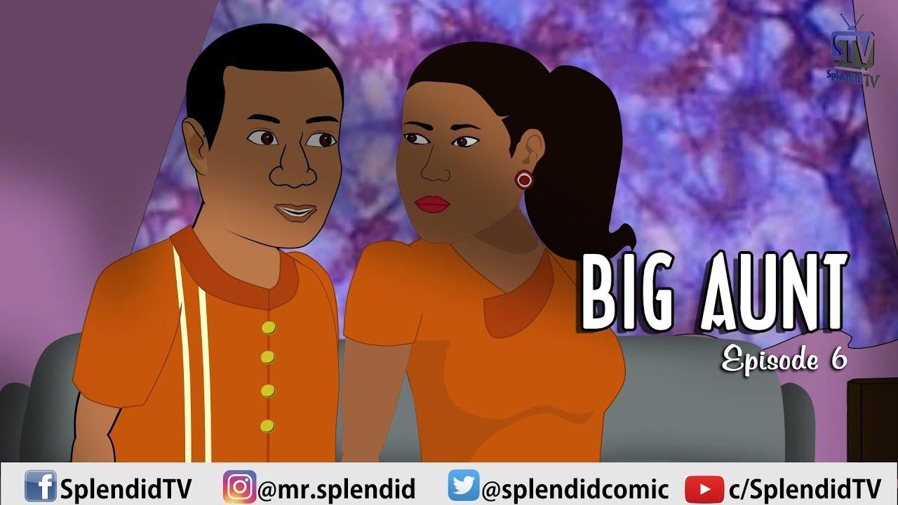 Download BIG AUNT EP 6 (Splendid TV) (Splendid Cartoon)