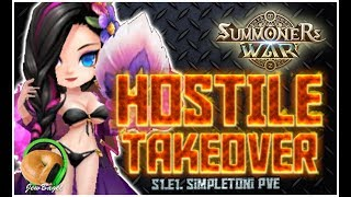 SUMMONERS WAR : HOSTILE TAKEOVER!!! - S1.E1. SimpleToni PVE
