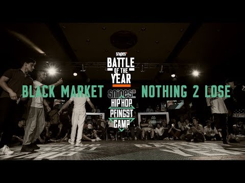 Black Market Vs Nothing 2 Lose | 3vs3 Top 8 | Hip Hop Pfingstcamp X Snipes BOTY CE 2019