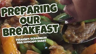 Preparing Our Breakfast Pinakbet Scramble Egg Avocado Shake L Pinakbet L Panlasang Pinoy Youtube