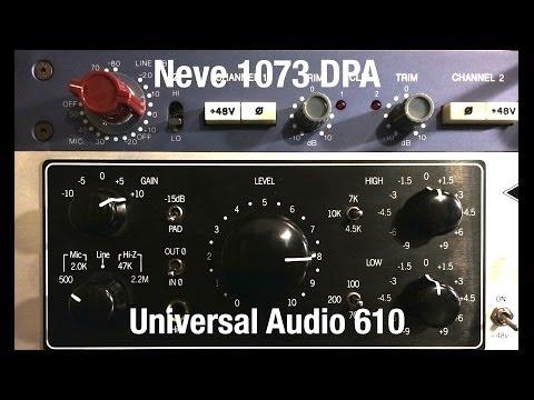 Neve 1073 DPA  vs. Universal Audio 610 Pre Amp