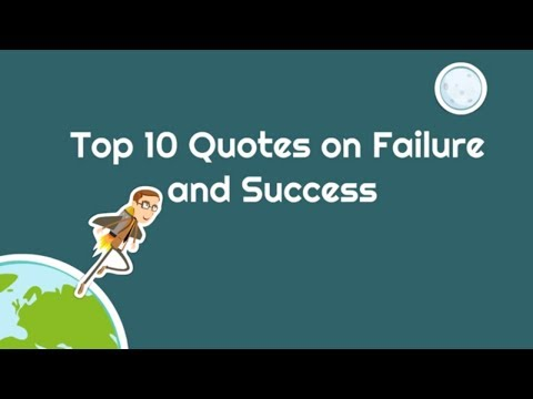 Top 10 Quotes on Failure and Success | Top 10 Quotes About Life | Failure in Success