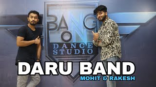 Daru Band | Mankirat Aulakh | Bhangra Dance Choreography By Mohit Tandon