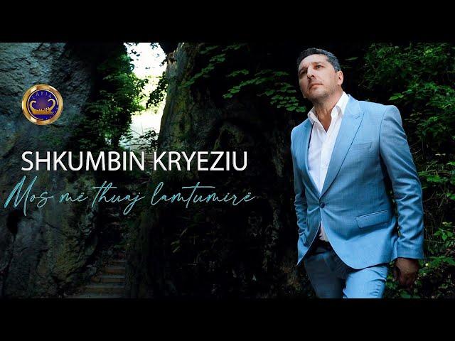 Shkumbin Kryeziu  - Mos me thuaj lamtumire   (Official video )