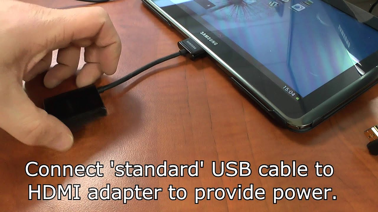 Connect a Samsung tablet to a monitor via a HDMI cable and the ...