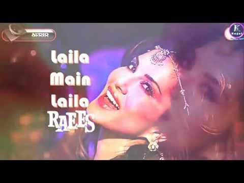 Laila Main Laila (Full Audio) | Raees | Shah Rukh Khan, Sunny Leone