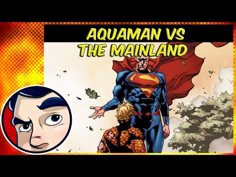 """Aquaman VS The Mainland """"The Drowning"""" - Rebirth Complete Story"""