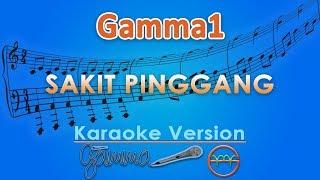 Gambar cover Gamma1 - Sakit Pinggang (Karaoke) | GMusic