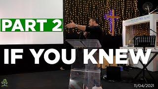 If You Knew - Part 2   Pastor Rich Rycroft   Hillfields Church