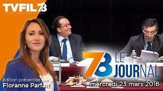 7/8 Le journal – Edition du mercredi 23 mars 2016