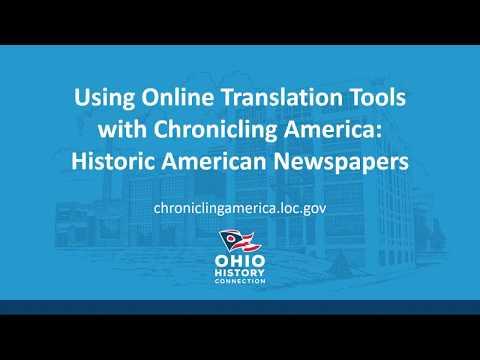 Using Chronicling America – Using Online Translation Tools