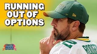 Aaron Rodgers Has 4 Options Left