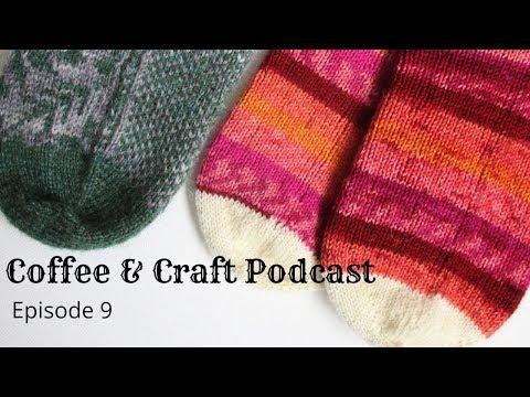 Coffee & Craft Podcast Episode 9: Halfway Point