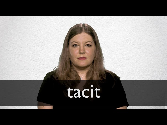 Tacit Definition And Meaning Collins English Dictionary