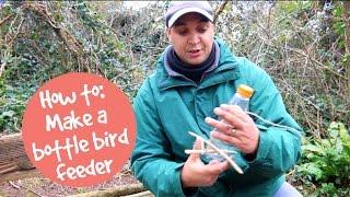 How To: Make A Bird Bottle Feeder