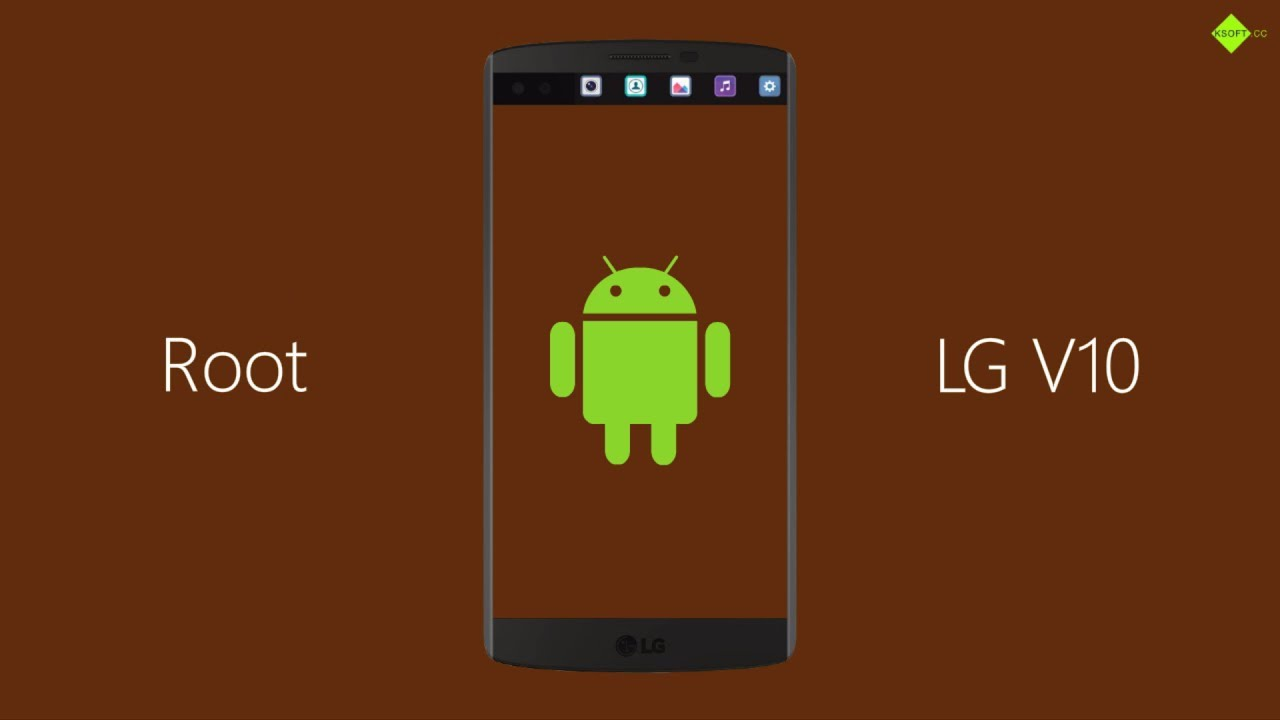 The Easy Way to Root LG V10
