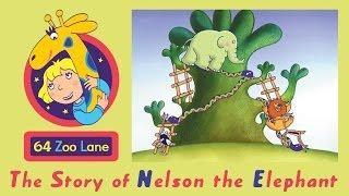 64 Zoo Lane - Nelson the Elephant S01E01 HD | Cartoon for kids
