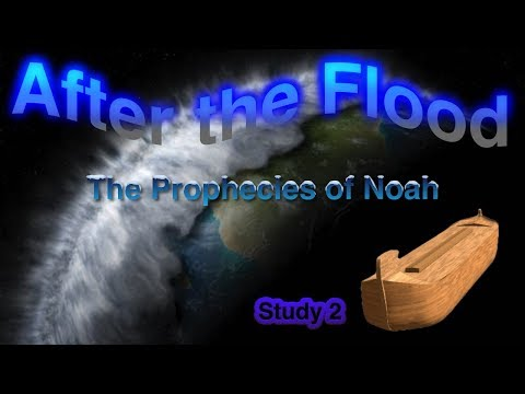 After The Flood Box Set Study 2: 'The Prophecies of Noah'