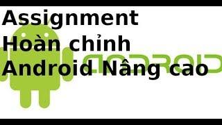 Assignment Lập trình Android nâng cao - Ứng dụng Quản lý Học Tập hoàn chỉnh
