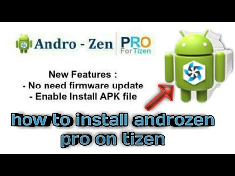 How to Install Andro-Zen Pro and install on Tizen devices z1,z2,z3,z4| androzen pro download tpk