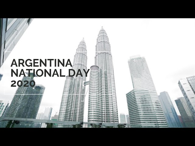 ARGENTINE NATIONAL DAY IN MALAYSIA 2020