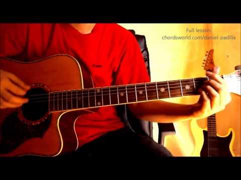 """Nasa Iyo Na Ang Lahat Chords """"Daniel Padilla"""" ChordsWorld Guitar Tutorial"""