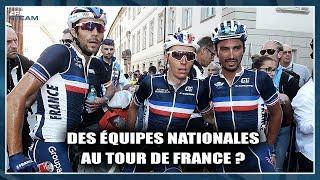 DES ÉQUIPES NATIONALES SUR LE TOUR DE FRANCE ? ROUE LIBRE #24