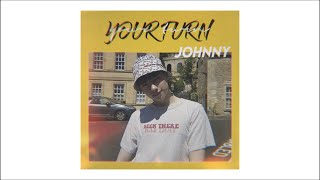 JOHNNY - 'Your Turn' Official Audio and Lyrics (Original by KAACHI)