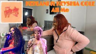 kehlani ft keyshia cole  all me (REACTION)
