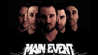Main Event - The Fire Inside Me - Hiatus EP