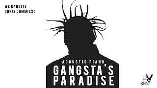 We Rabbitz Feat. Chris Commisso - Gangsta's Paradise (Piano Acoustic) mp3