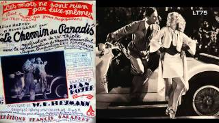 """Eine Liebelei so nebenbei ! ""...en français !...Adrien Lamy du Casino de  Paris (1930)"