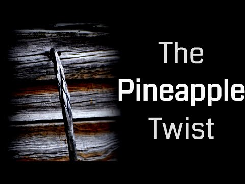 How to Make a Pineapple Twist (Blacksmith Technique)