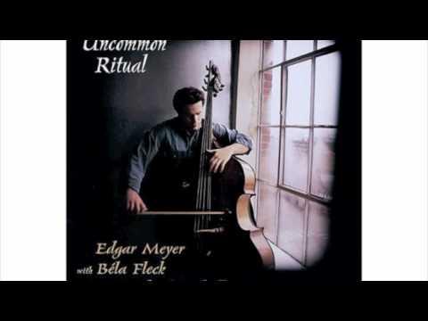 Uncommon Ritual   Edgar Meyer, Mike Marshall, Bela Fleck