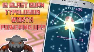 Is Blast Burn Typhlosion Worth Powering Up In Pokemon Go?