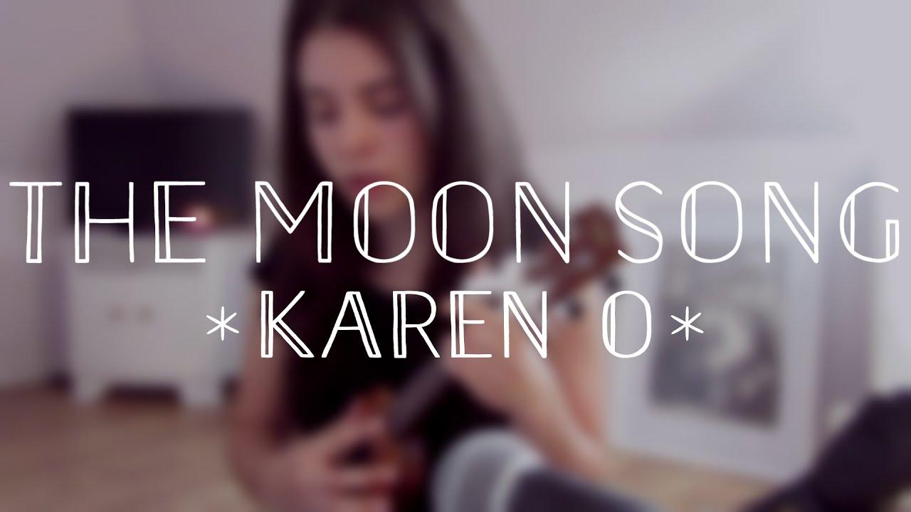 free karen o the moon song