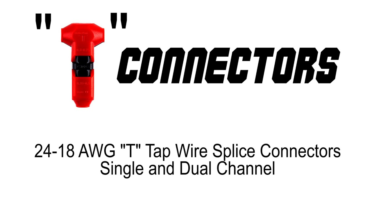 Quot T Quot Tap Wire Splice Connectors Youtube