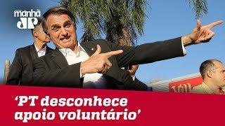 Bolsonaro rebate acusação de doações ilegais: 'PT desconhece apoio voluntário'