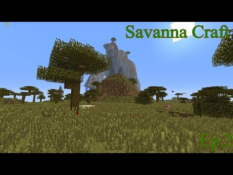 Savanna Craft Ep.2