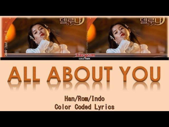 Taeyeon - All About You (OST. Hotel Del Luna Part 3) Lyrics Sub Indo #1