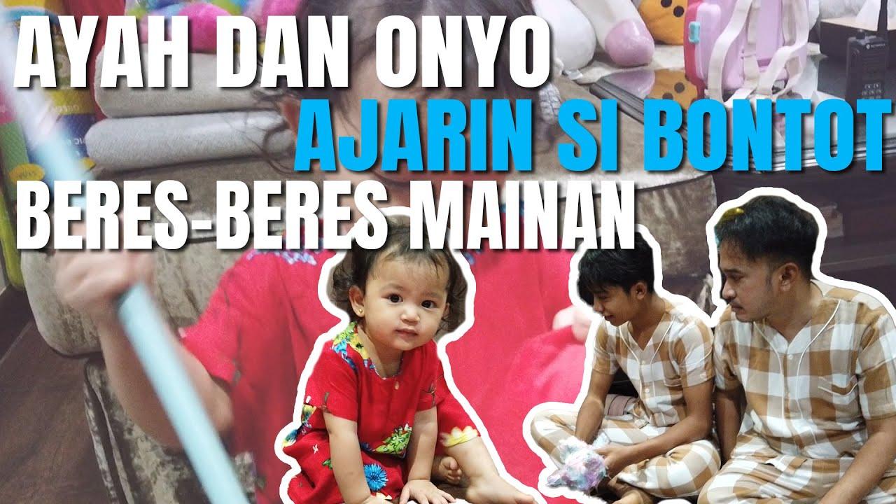 The Onsu Family - Ayah dan Onyo ajarin si Bontot beres-beres mainan