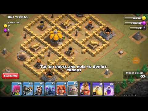 Clash Of Clans- Bait 'n Switch