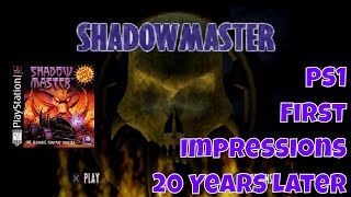 PS1 Classic  Shadow Master First Impressions 20 Years Later