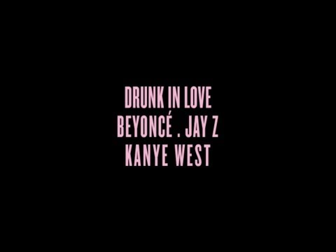 """""""Drunk In Love"""" featuring Kanye West (Teaser)"""