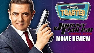 JOHNNY ENGLISH STRIKES AGAIN MOVIE REVIEW - Is it as bad as it seems?
